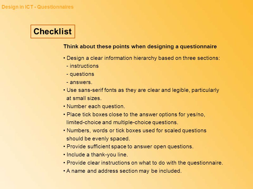 Checklist Think about these points when designing a questionnaire