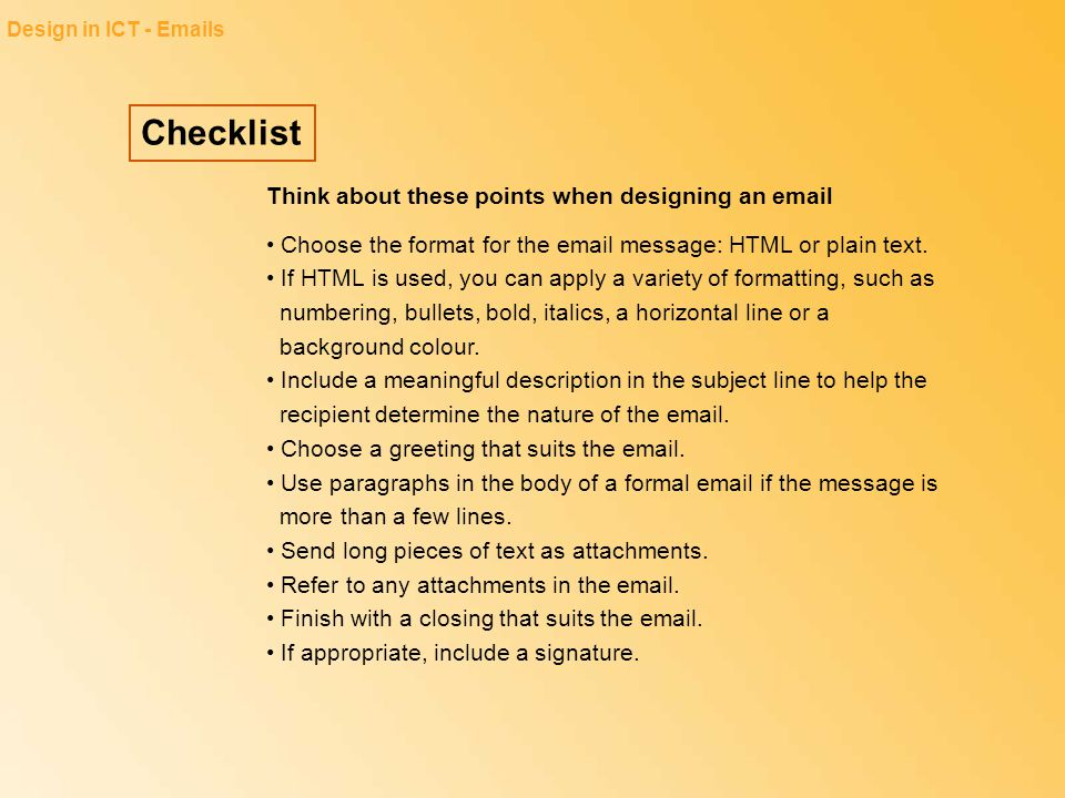 Checklist Think about these points when designing an email