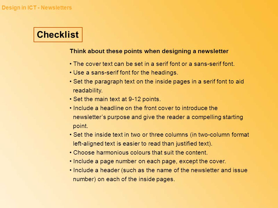 Checklist Think about these points when designing a newsletter