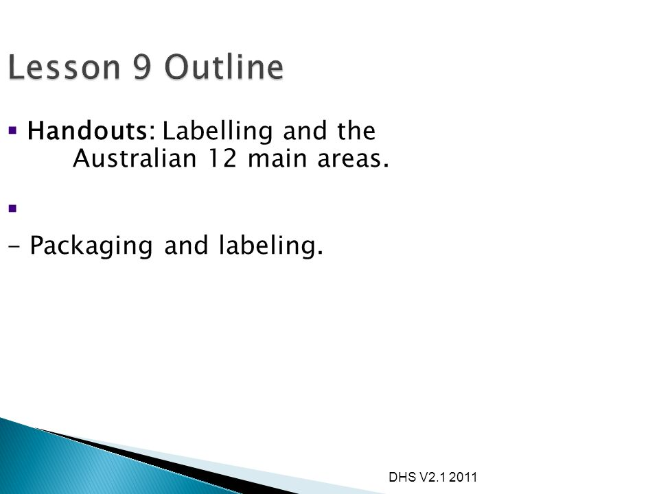 Lesson 9 Outline Handouts: Labelling and the Australian 12 main areas.