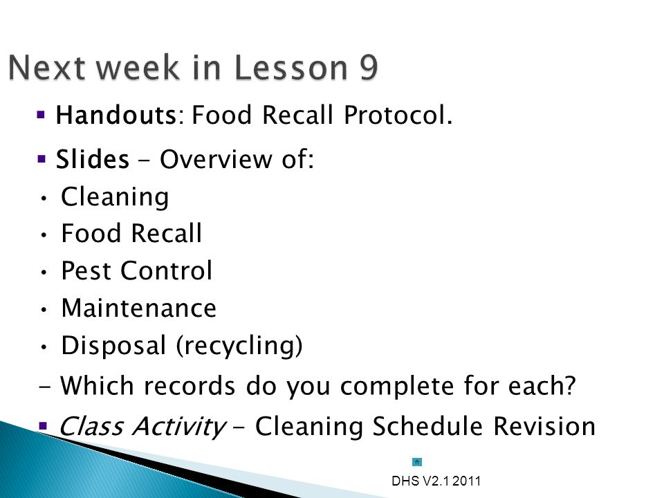 Next week in Lesson 9 Handouts: Food Recall Protocol.