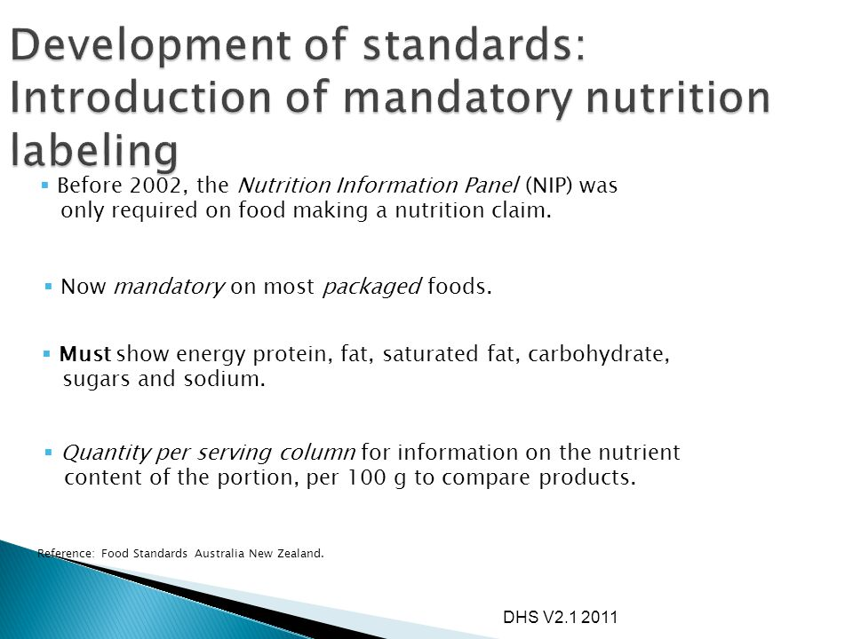 Development of standards: Introduction of mandatory nutrition labeling