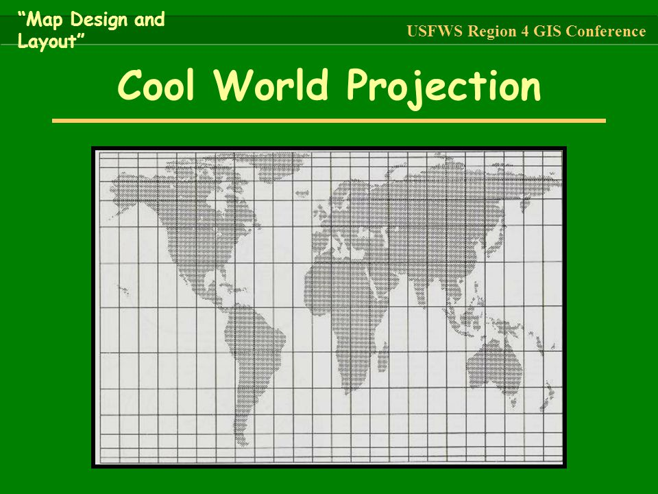 Cool World Projection Map Design and Layout