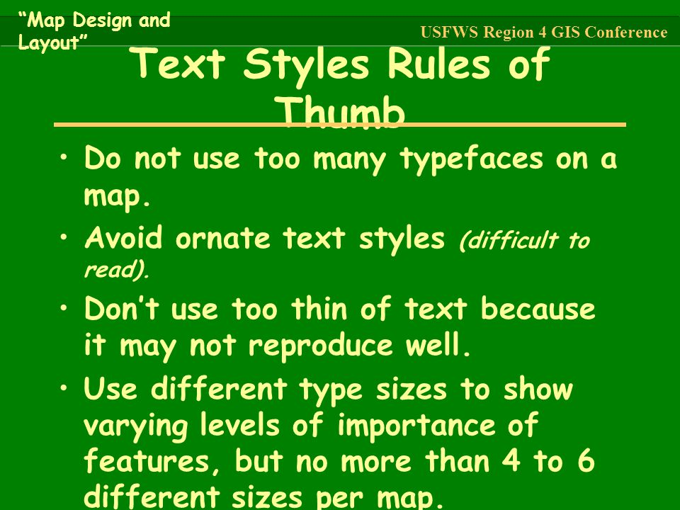 Text Styles Rules of Thumb