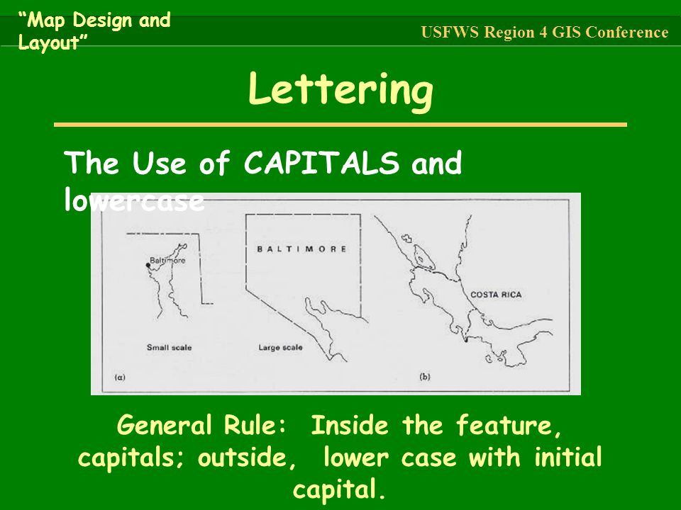 Lettering The Use of CAPITALS and lowercase