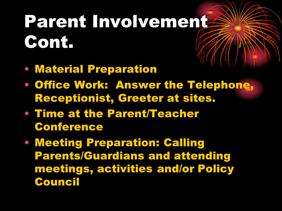 Parent Involvement Cont.