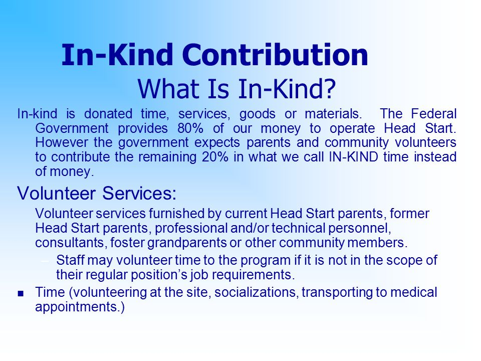 In-Kind Contribution What Is In-Kind Volunteer Services: