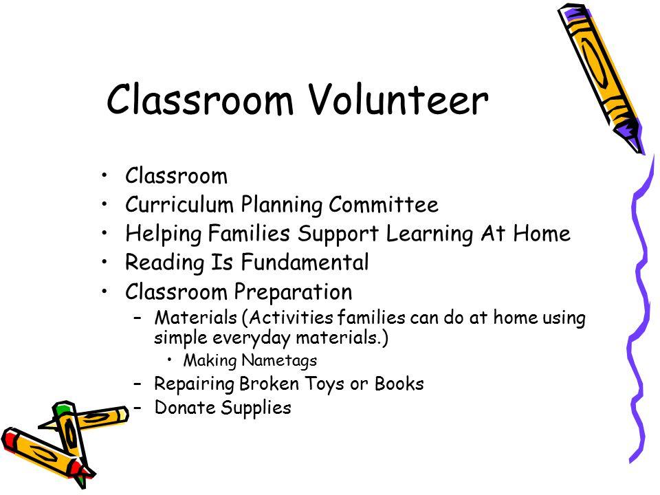 Classroom Volunteer Classroom Curriculum Planning Committee