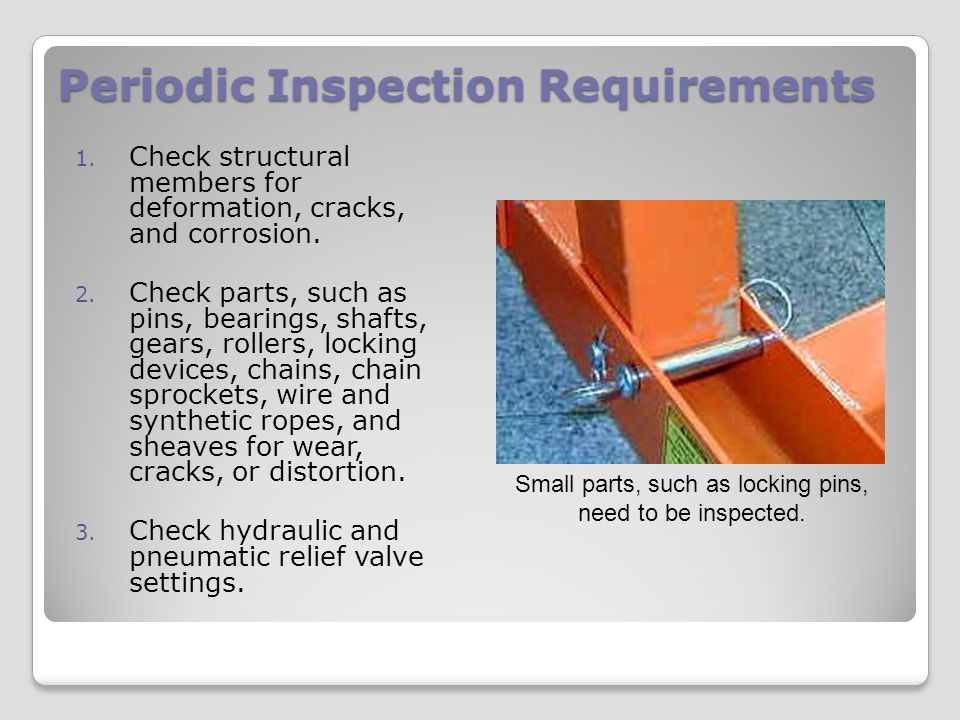 Periodic Inspection Requirements