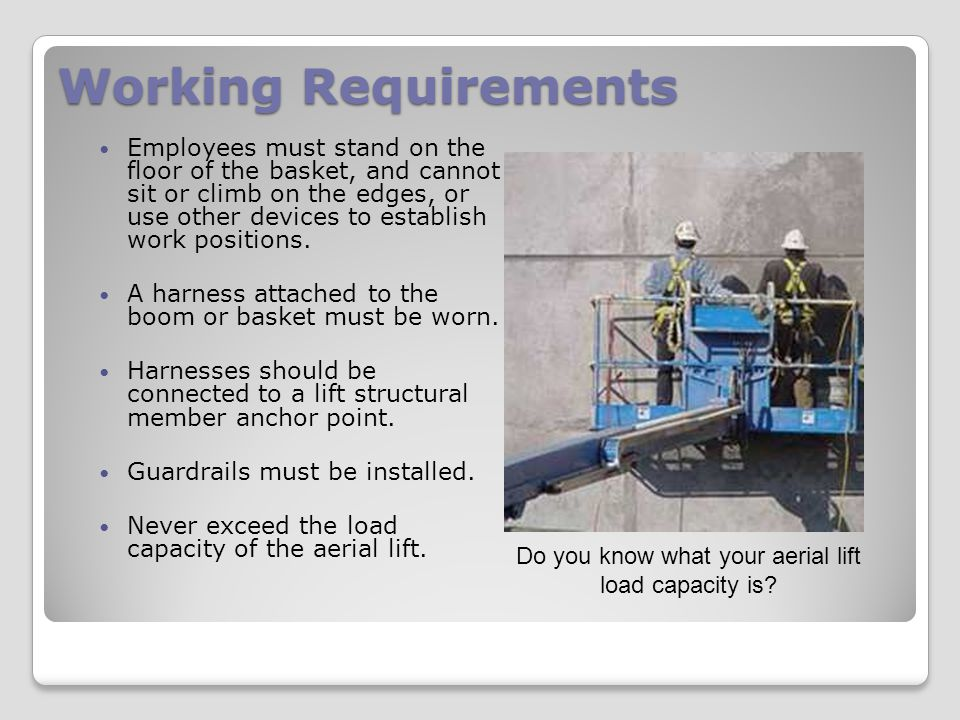 Do you know what your aerial lift load capacity is