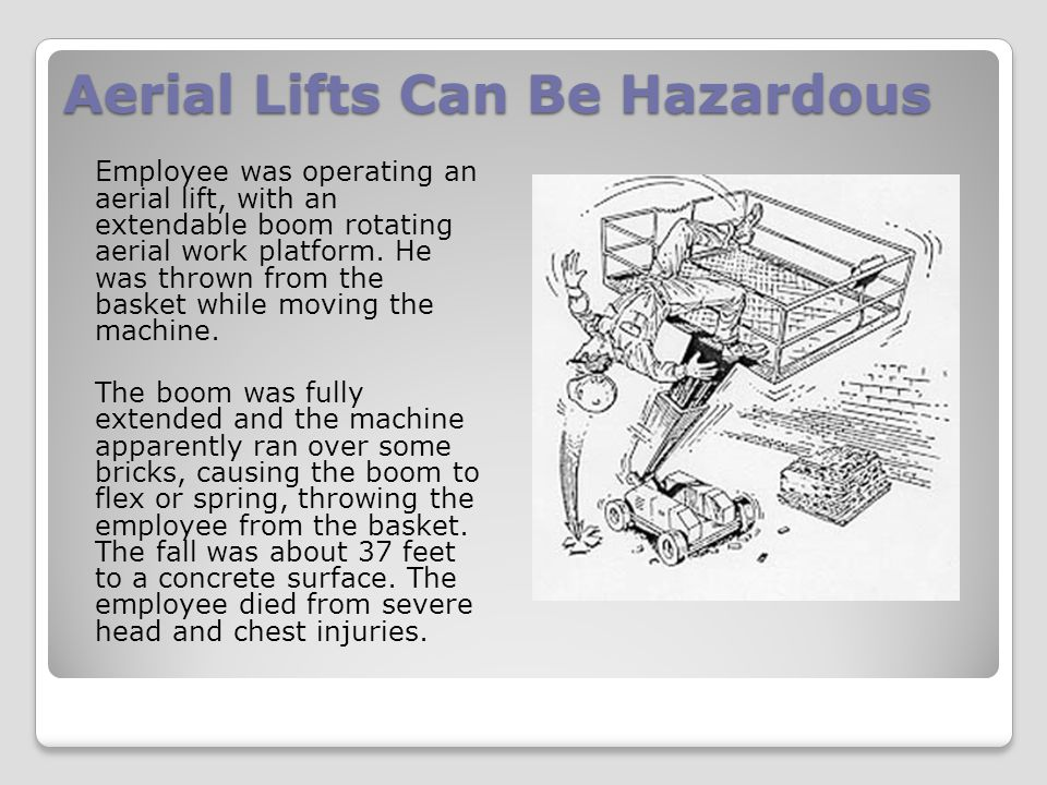 Aerial Lifts Can Be Hazardous