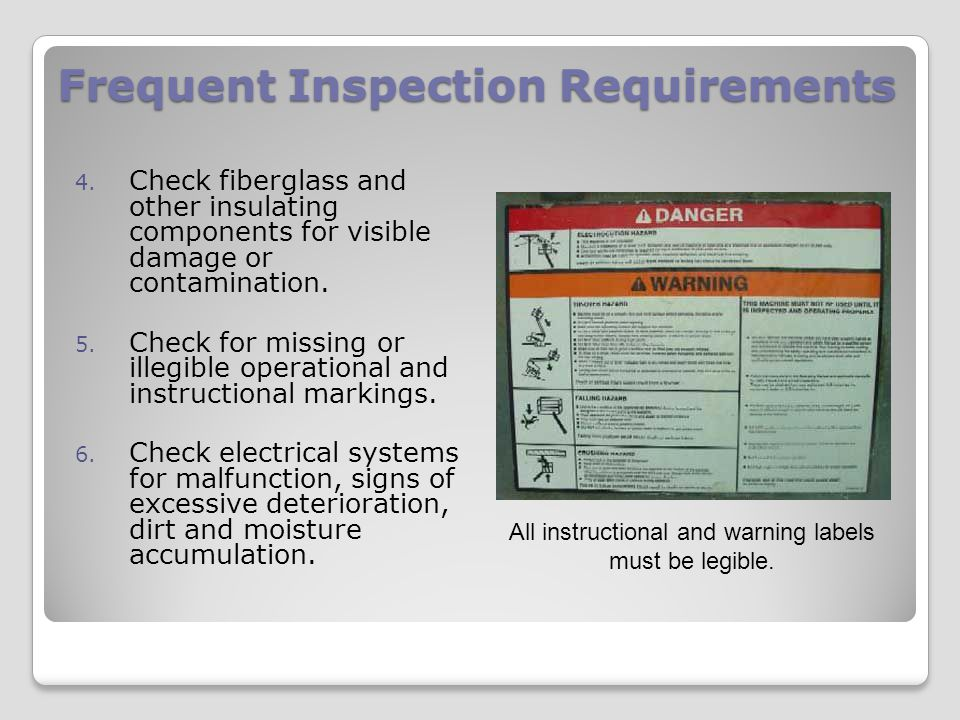 Frequent Inspection Requirements