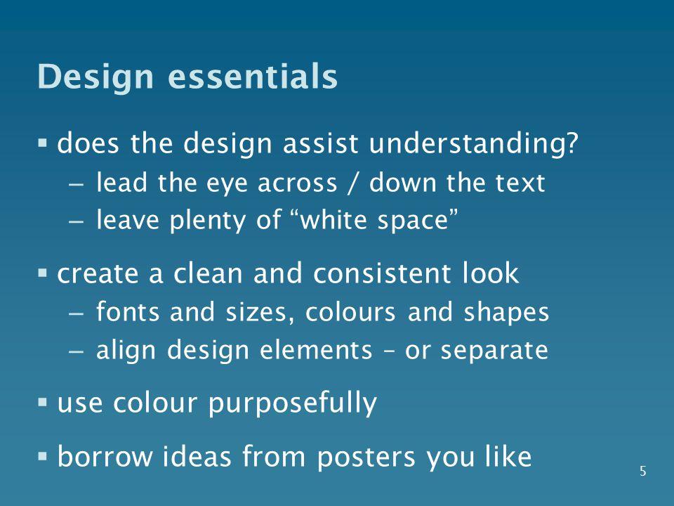 Design essentials does the design assist understanding