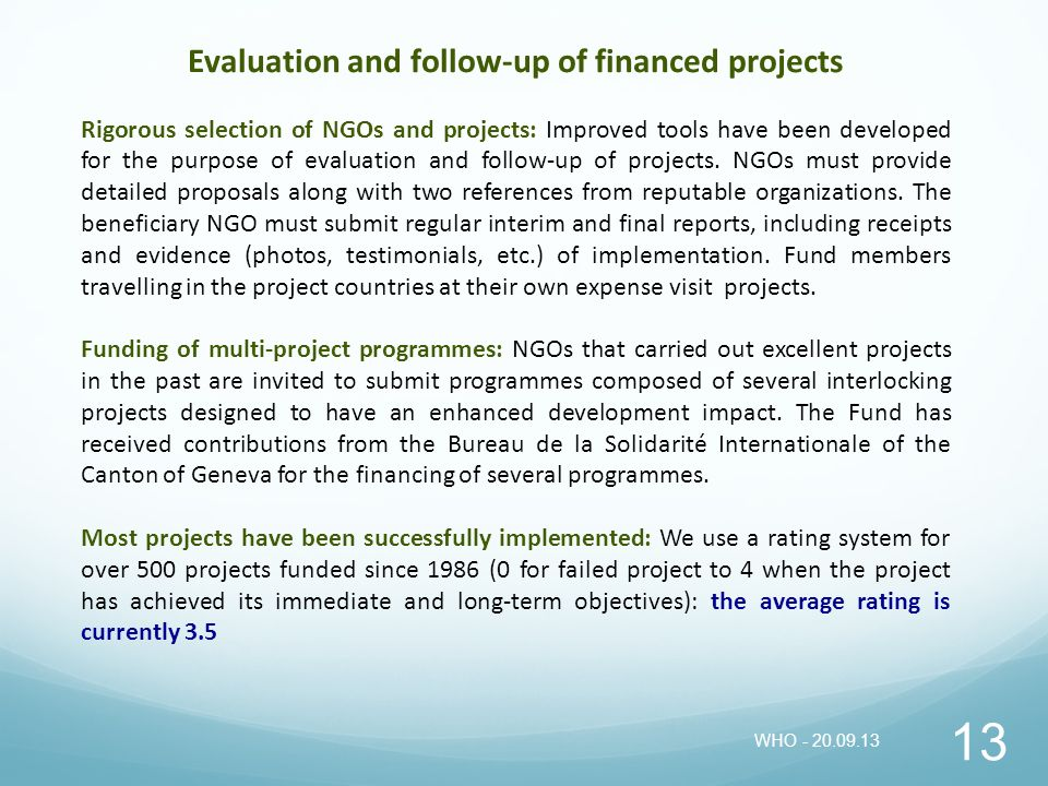 Evaluation and follow-up of financed projects