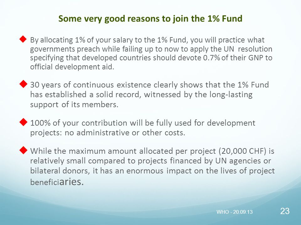 Some very good reasons to join the 1% Fund