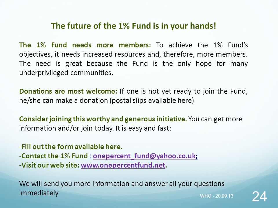The future of the 1% Fund is in your hands!