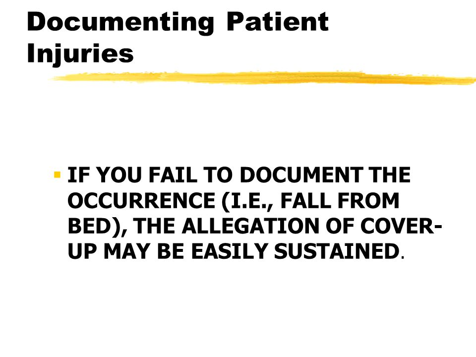 Documenting Patient Injuries