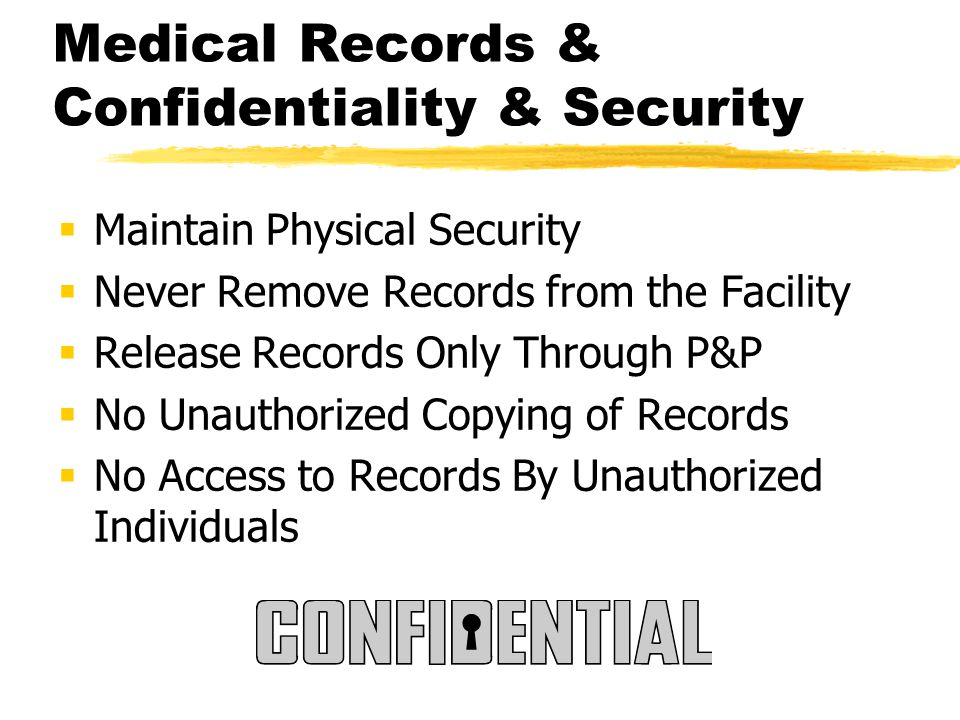 Medical Records & Confidentiality & Security