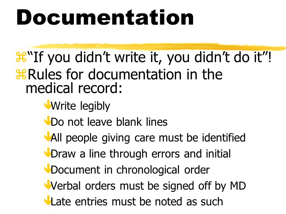 Documentation If you didn't write it, you didn't do it !