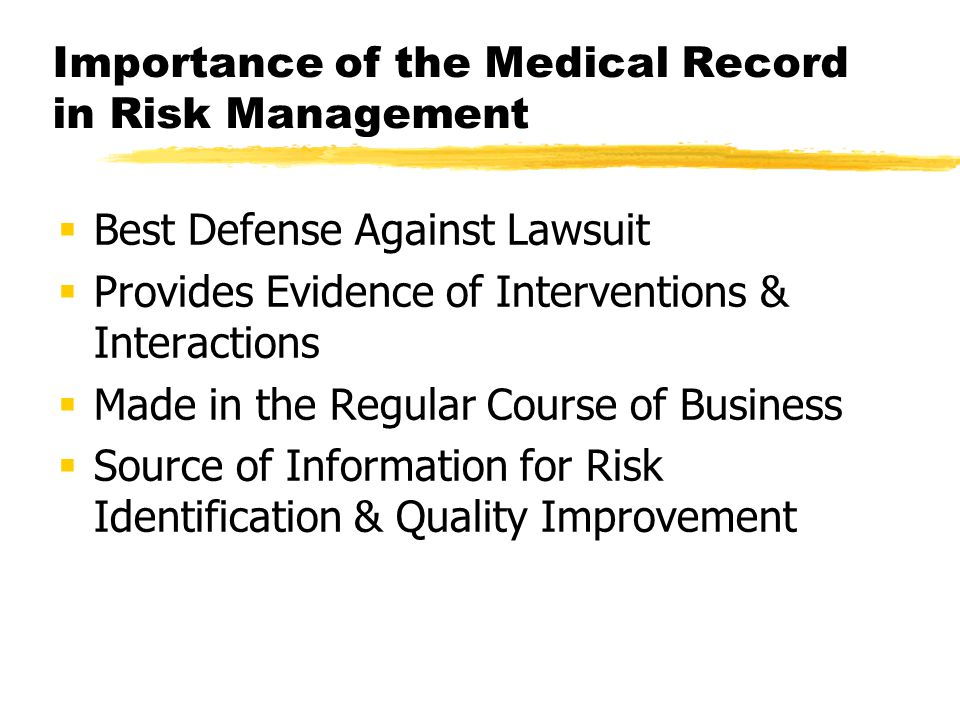 Importance of the Medical Record in Risk Management
