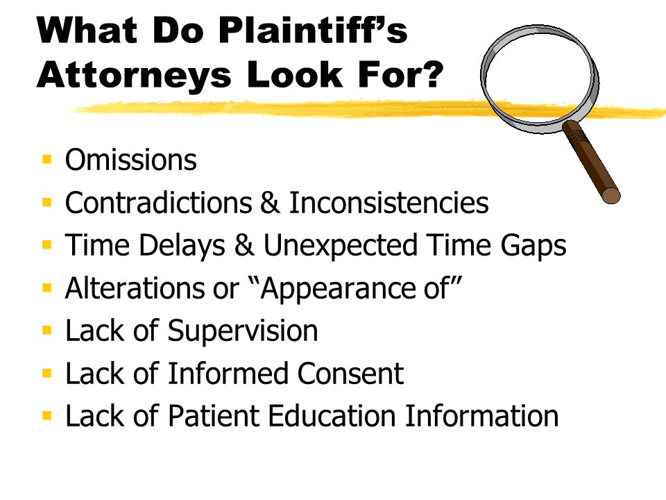 What Do Plaintiff's Attorneys Look For