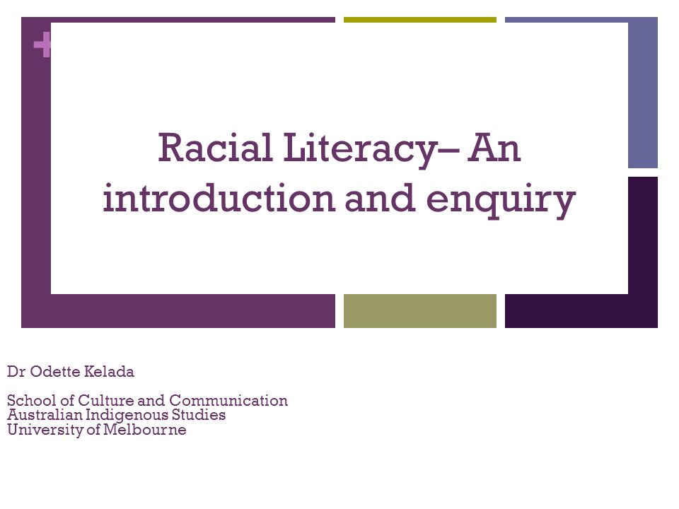 Racial Literacy– An introduction and enquiry