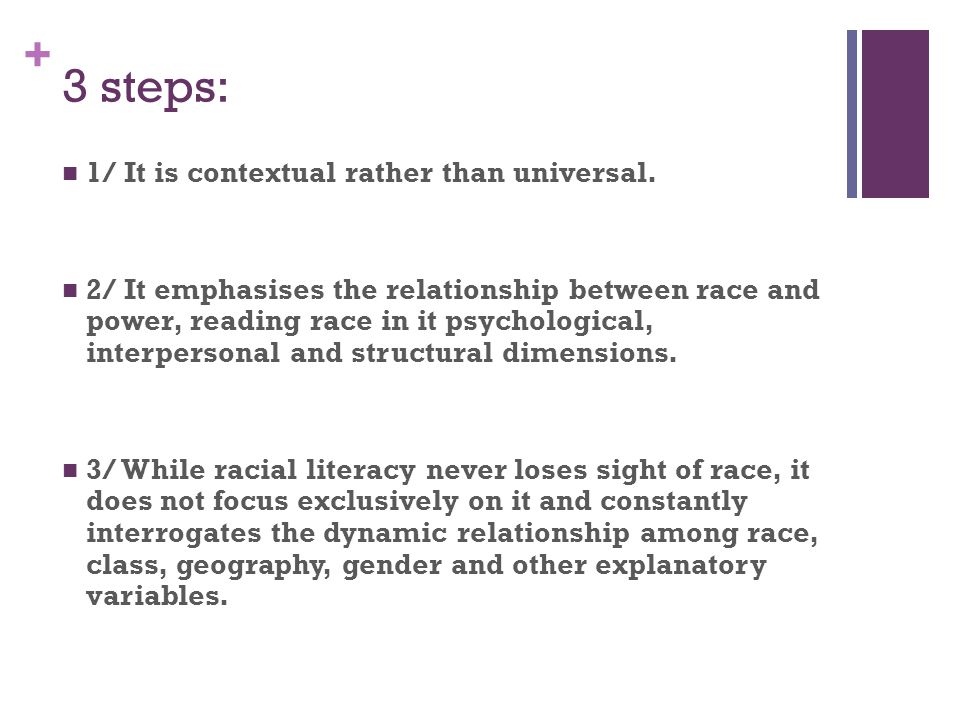 3 steps: 1/ It is contextual rather than universal.