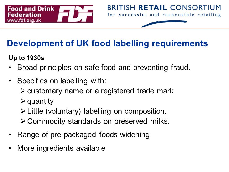 Development of UK food labelling requirements