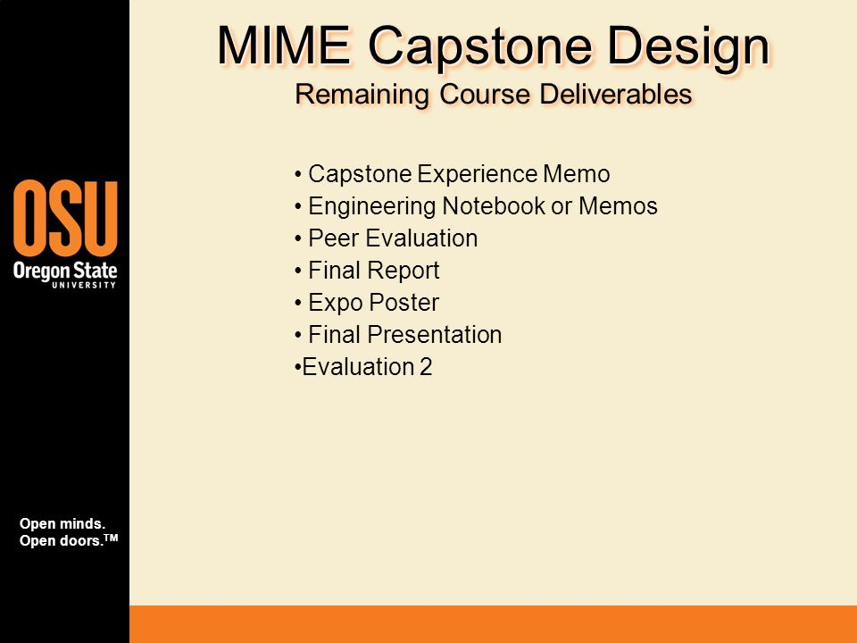 MIME Capstone Design Remaining Course Deliverables
