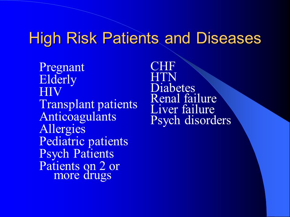 High Risk Patients and Diseases