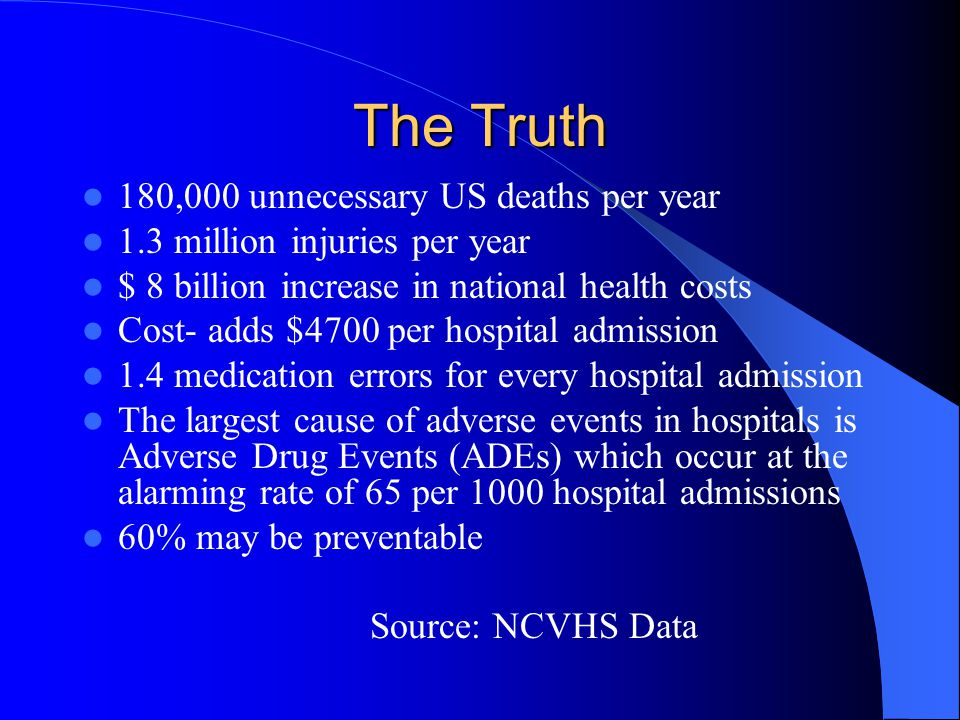 The Truth 180,000 unnecessary US deaths per year