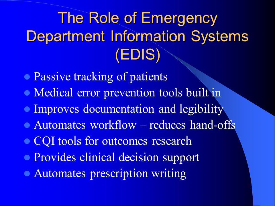 The Role of Emergency Department Information Systems (EDIS)