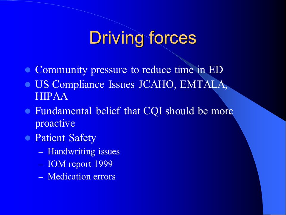 Driving forces Community pressure to reduce time in ED