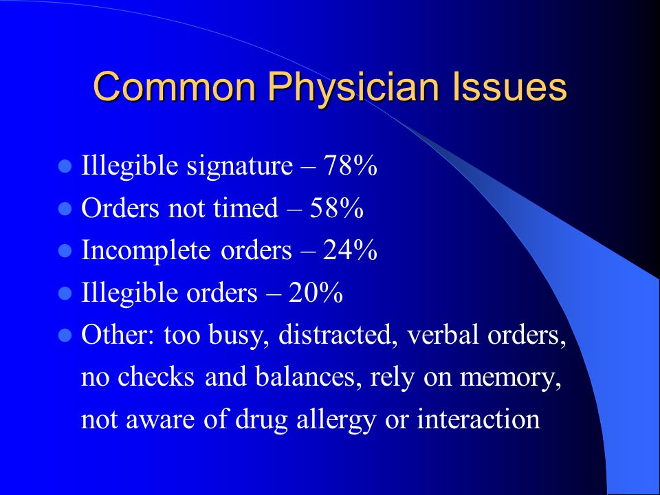 Common Physician Issues