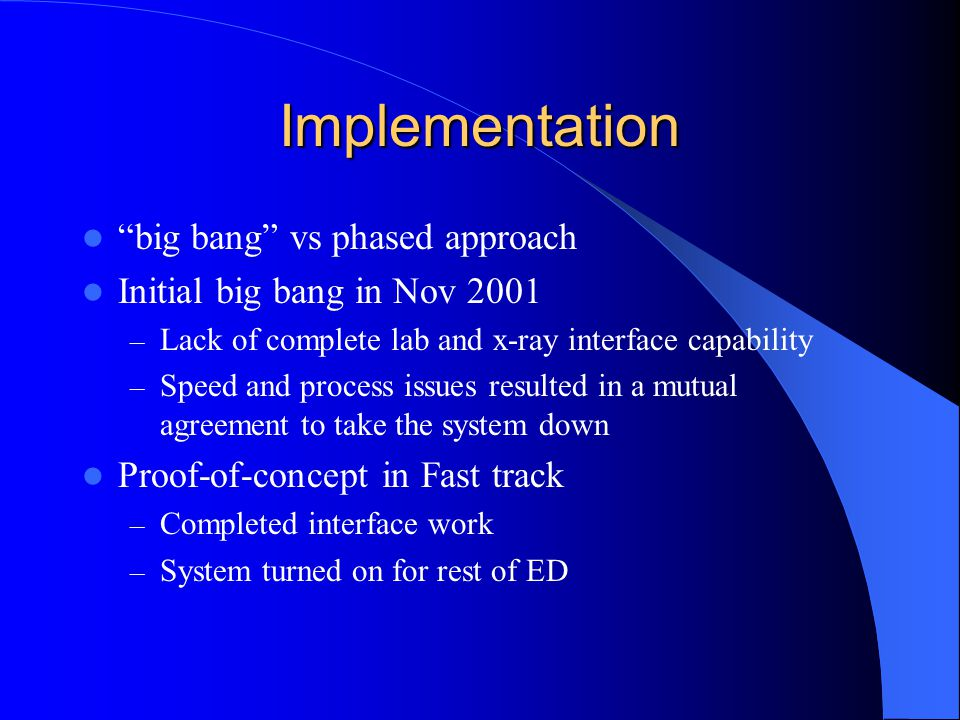 Implementation big bang vs phased approach