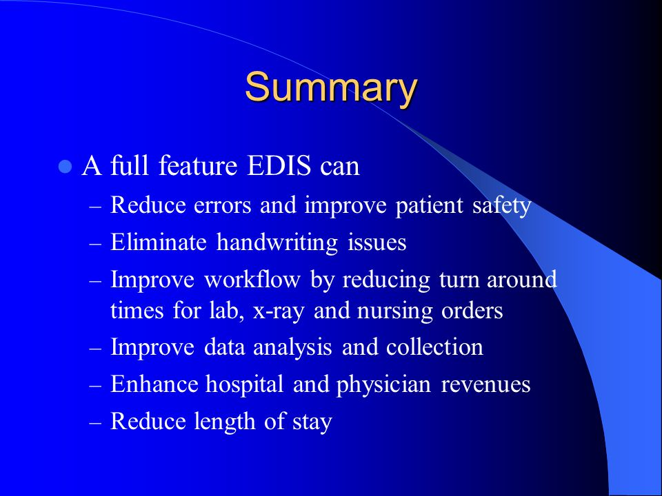 Summary A full feature EDIS can