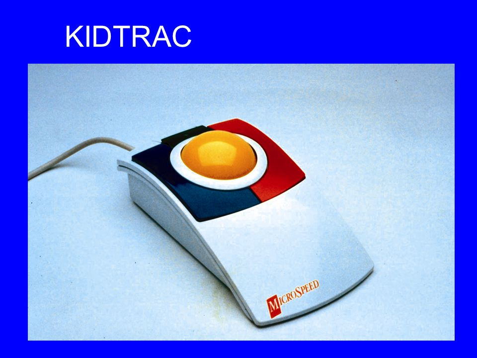 KIDTRAC KidTrac. This is another trackerball, without a latched select button and somewhat smaller for a small trolley.