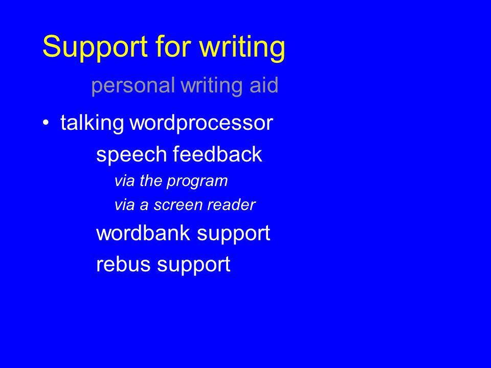Support for writing personal writing aid