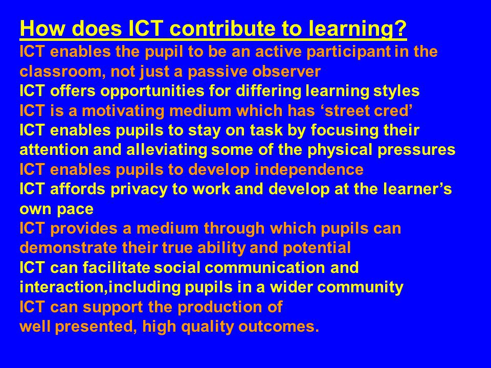 How does ICT contribute to learning