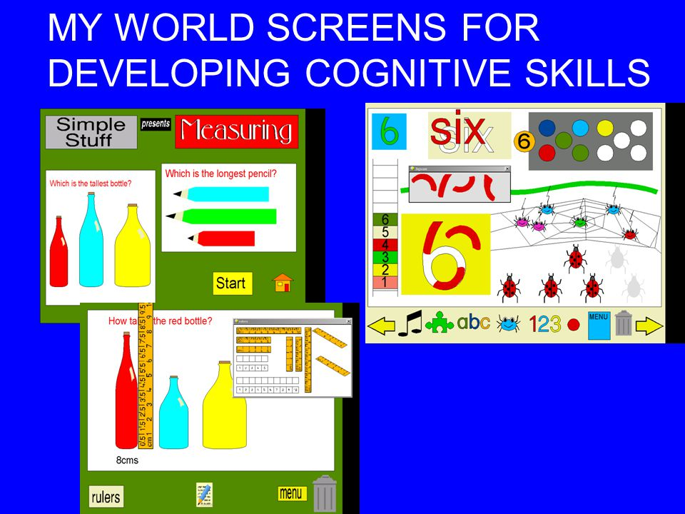 MY WORLD SCREENS FOR DEVELOPING COGNITIVE SKILLS