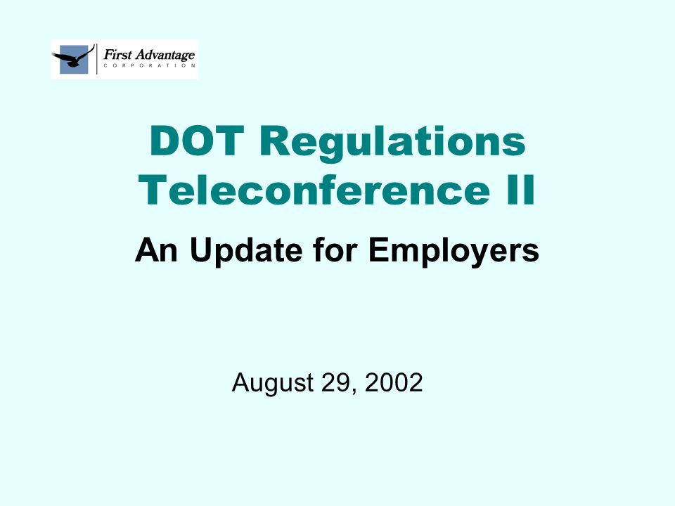 DOT Regulations Teleconference II