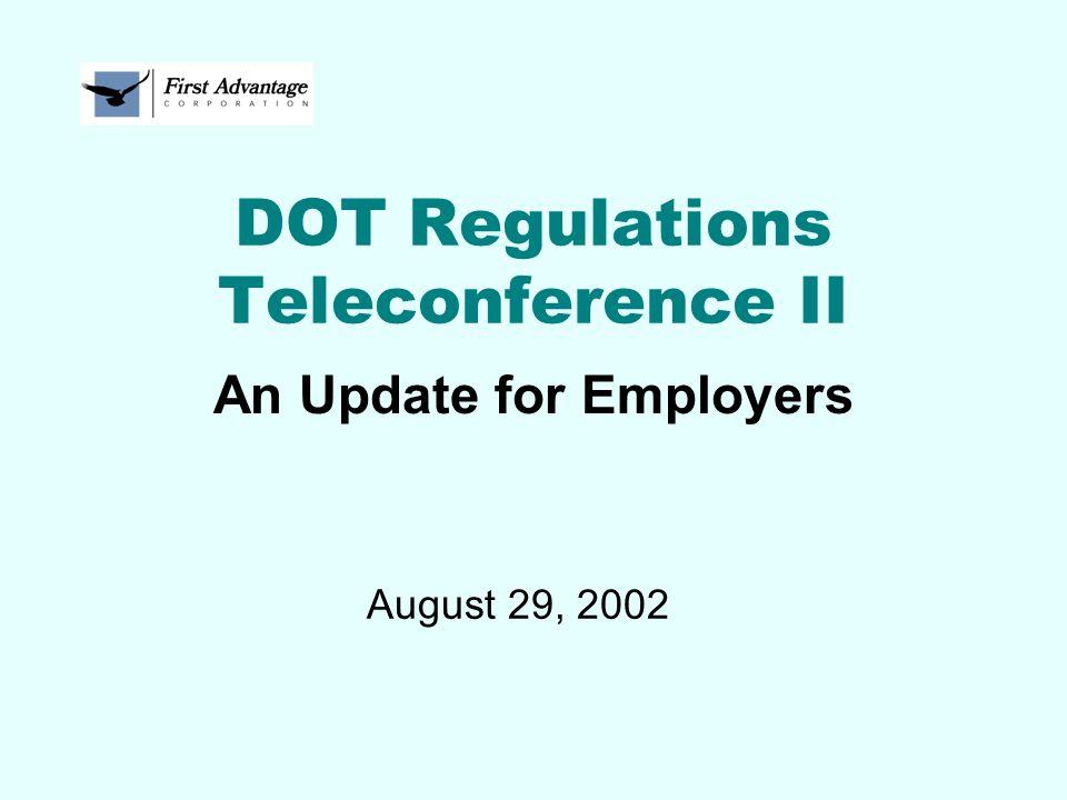 DOT Regulations Teleconference II