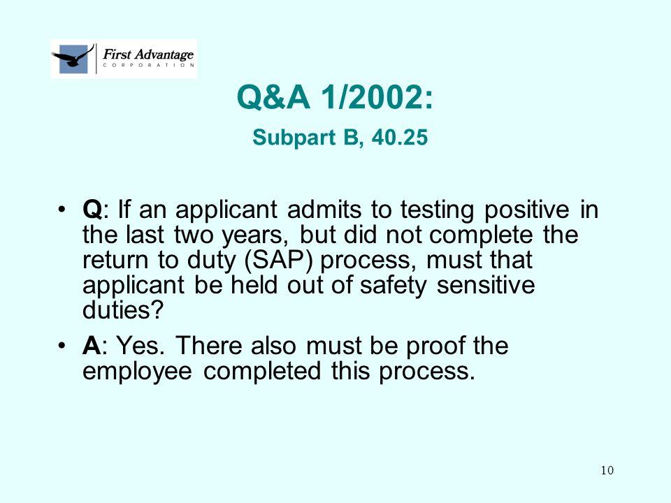 Q&A 1/2002: Subpart B, 40.25