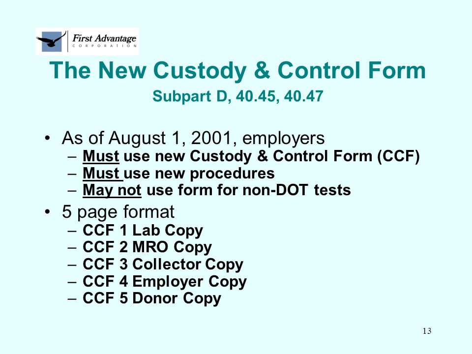The New Custody & Control Form Subpart D, 40.45, 40.47