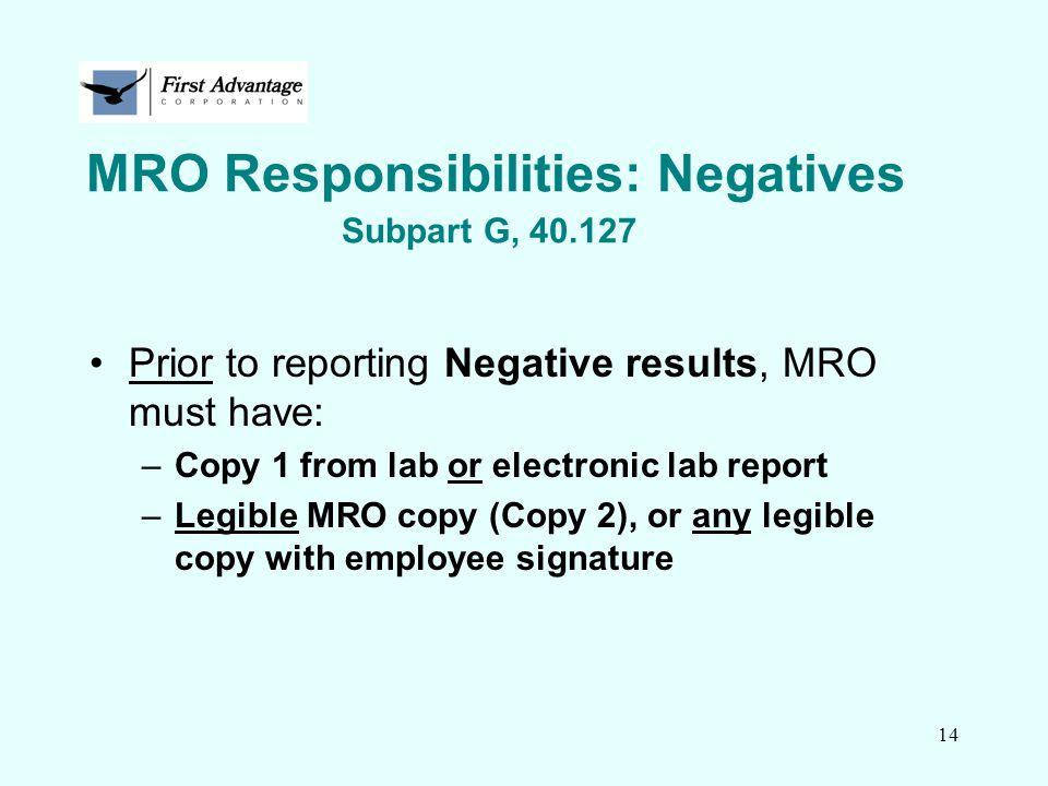 MRO Responsibilities: Negatives Subpart G, 40.127