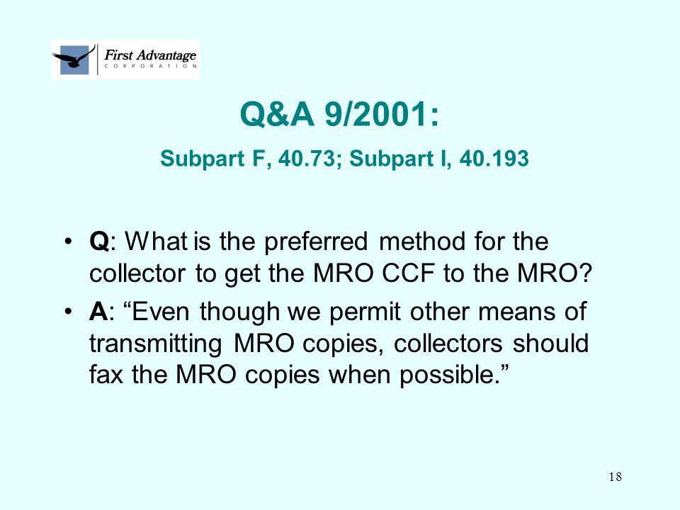 Q&A 9/2001: Subpart F, 40.73; Subpart I, 40.193