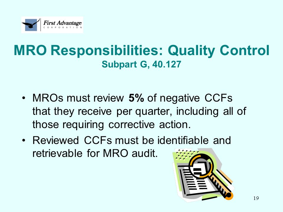 MRO Responsibilities: Quality Control Subpart G, 40.127