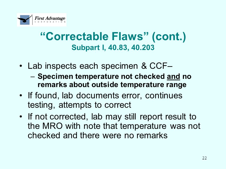 Correctable Flaws (cont.) Subpart I, 40.83, 40.203