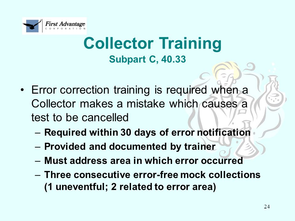 Collector Training Subpart C, 40.33