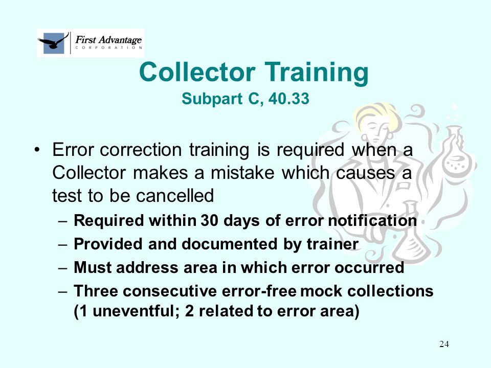 Collector Training Subpart C, 40.33